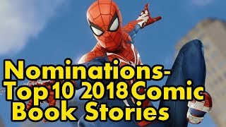 Nominations: Top 10 Best & Worst Comic Book Stories of 2018!