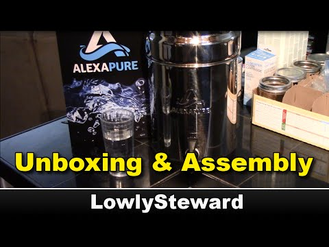 Alexapure Pro - Unboxing and Assembly - Water Filtration