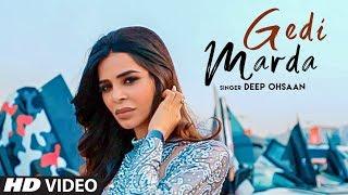 Gedi Marda: Deep Ohsaan Ft. Nivedita Chandel (Full Song) Anurag, Abhishek | Ray, Himanshu