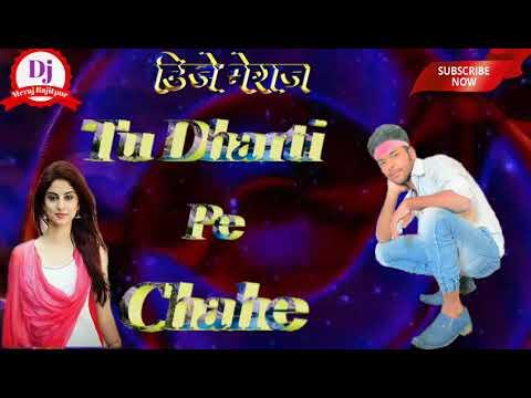 tu_dharti_pe_chahe_jaha_bhi_latest_hard_dholki_mix_dj_song__mp3