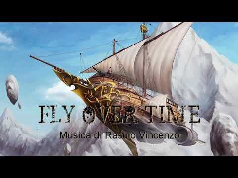 FLY OVER TIME - Steampunk Music
