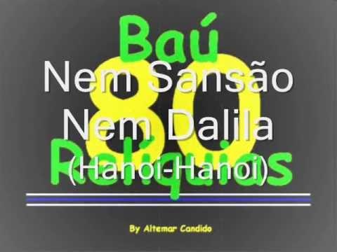 Nem Sansão Nem Dalila (Hanoi-Hanoi)