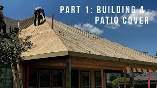 Part 1: How to build a patio cover