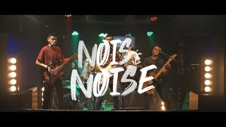 NOISE - Nóis é NOISE