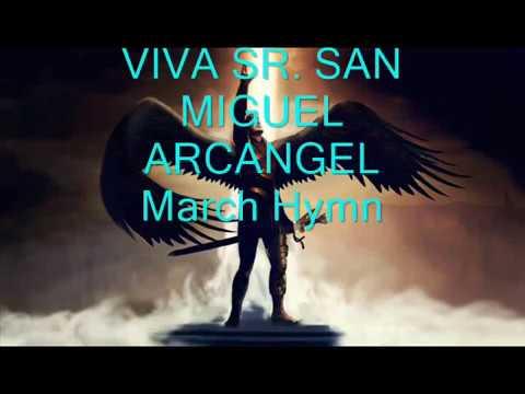 Viva Sr. San Miguel Arkanghel March Hymn_Official Music Video_SamCagO wmv