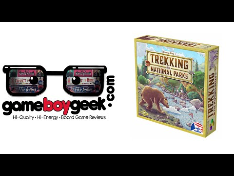 Trekking the National Parks Review with the Game Boy Geek