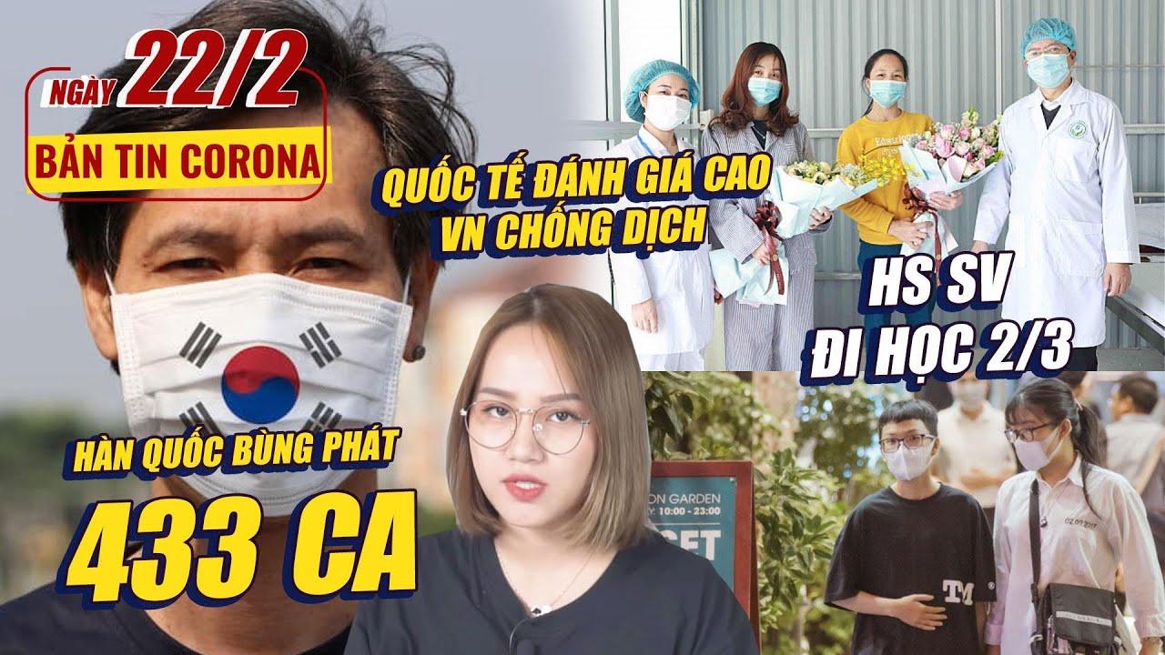 Bản tin Corona#16: Hàn Quốc thành ổ dịch mới | Quốc tế đánh giá cao VN chống dịch | HS SV đi học 2/3