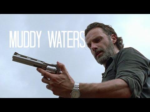 The Walking Dead    Muddy Waters
