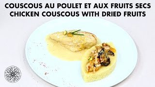 Choumicha : Couscous au Poulet et aux Fruits Secs | Chicken Couscous with Dried Fruits