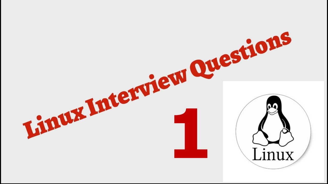 linux interview questions and answers 1 - Linux Administrator Interview Questions And Answers