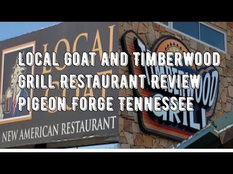 The Local Goat And Timberwood Grill Restaurant Review Pigeon Forge Tennessee