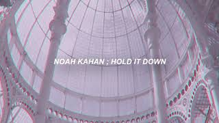 noah kahan ; hold it down (sub. español/inglés)