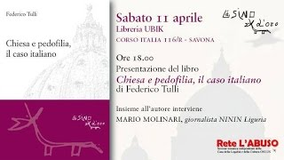 Chiesa e pedofilia, il caso italiano. Sabato 11 aprile 2015 Libreria Ubik di Savona
