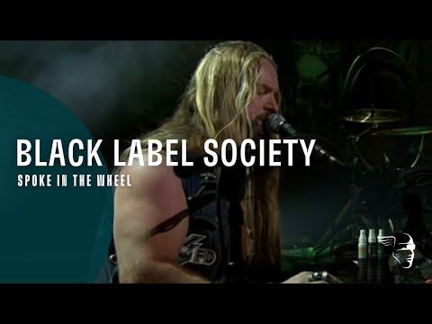 Black Label Society - Spoke in the Wheel (Unblackened)