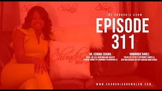 The Chundria Show  Ep  311  Featuring Dr. Kendra Segura and Dominique Daigle
