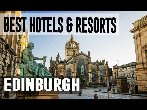 Best Hotels And Resorts In Edinburgh, United Kingdom UK