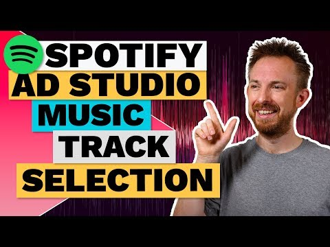 Spotify Audio Ad Music - Video 5: Choosing a Background Music Track
