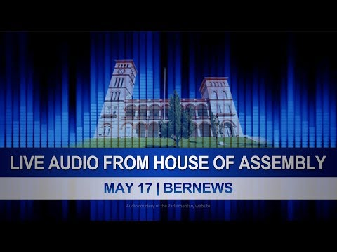 May 17   Audio Of Morning In House of Assembly   2019