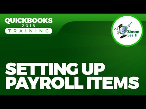 How to Setup Payroll Items in QuickBooks 2018