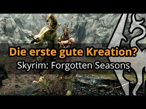Endlich eine gute Kreation? | Skyrim: Forgotten Seasons thumbnail