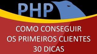 30 Dicas de Como Vender Sites pra Empresas e Sistemas Online em PHP para quem está começando