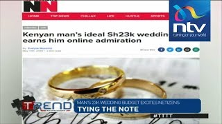 #TTTT: Man's 23K wedding budget excites netizens || #theTrend