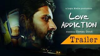 Love Addiction Short Film Trailer | Login Media | Chetan Goud