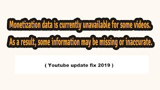 Monetization data is currently unavailable for some videos  As a result .