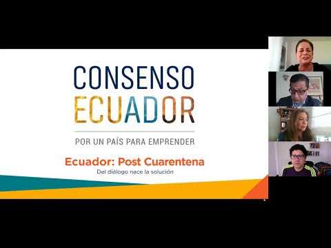 Consenso Ecuador Post Cuarentena | Presente y futuro de la e