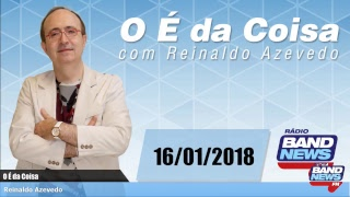O É  da Coisa- 16/01/2018