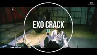 EXO CRACK #1