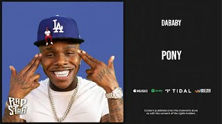 [3.17 MB] DaBaby - Pony (Baby on Baby)