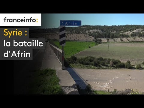Syrie : la bataille d'Afrin