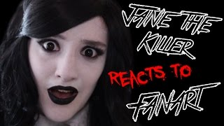 Jane the Killer Reacts To Fanart! (DeviantART) thumbnail