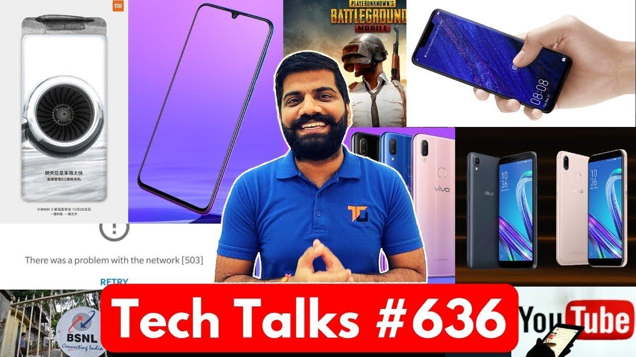 Tech Talks #636 - Nokia X7, Mi Mix 3 5G, PUBG 0.9.0, Huawei Mate 20 Pro, Vivo Z3, Facebook Ads