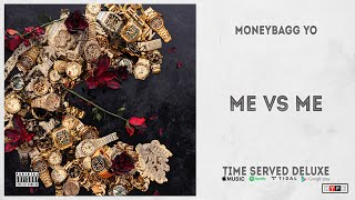 """Moneybagg Yo - """"Me Vs Me"""" (Time Served Deluxe)"""