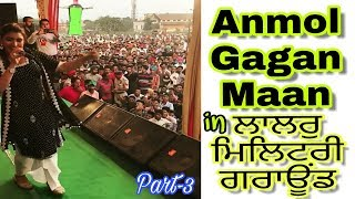 Anmol gagan maan live show in lalru military ground | dussehra special part 3