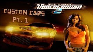 NFS Underground 2 | Custom Cars [Pt.1]
