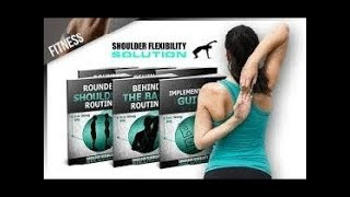 Shoulder Flexibility Solution Review - Does It Work or Scam?
