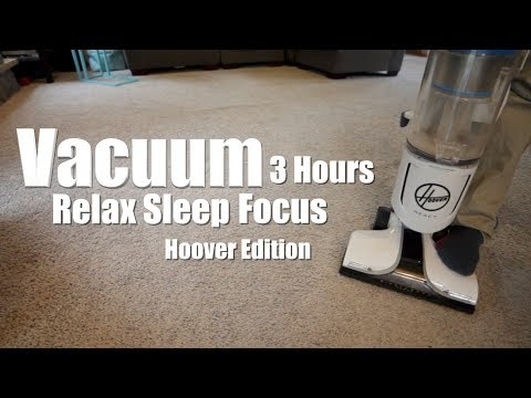 Hoover Vacuum Sound 3 Hours - Relax, Sleep, Focus, Soothe Baby