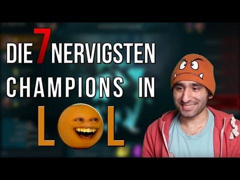 Die 7 Nervigsten / Ekeligsten Champions in LoL [League of Legends] [Deutsch / German]