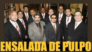 Gilberto Colon Jr. & Ensalada de Pulpo, Canta Ray Bayona y Cita Rodriguez, AL VER SUS CAMPOS