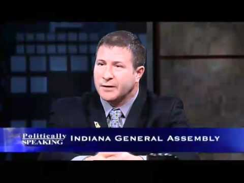 Politically Speaking - Indiana General Assembly (Part 2)