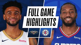 PELICANS at CLIPPERS | FULL GAME HIGHLIGHTS | January 13, 2021