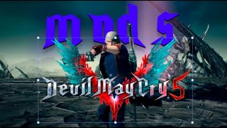 Dmc 5:Помогаю Русским людям установить моды|Devil may cry5|mods