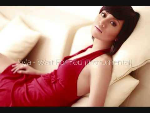 Kyla - Wait For You (Instrumental)