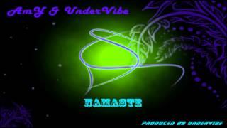 AmY & UnderVibe - Namaste ( Prod. by UnderVibe ) YouTube Videos