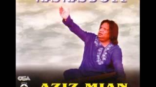 Aziz Mian Qalander Mast Qalander Full Song