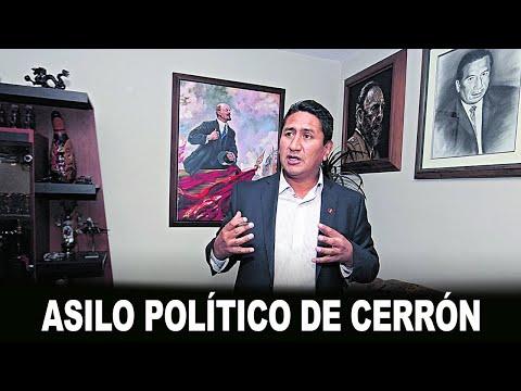 ASILO POLÍTICO DE CERRÓN (ESPECIAL)