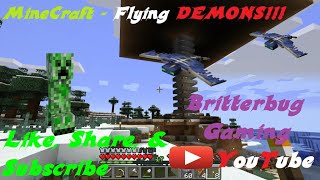 Minecraft (Gameplay) - Flying Demons!!!